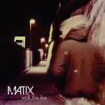 Matix - Walk the Line Front